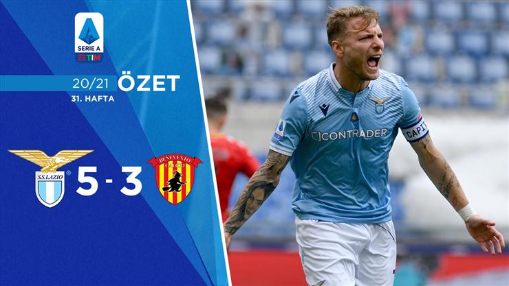 ÖZET | Lazio 5-3 Benevento