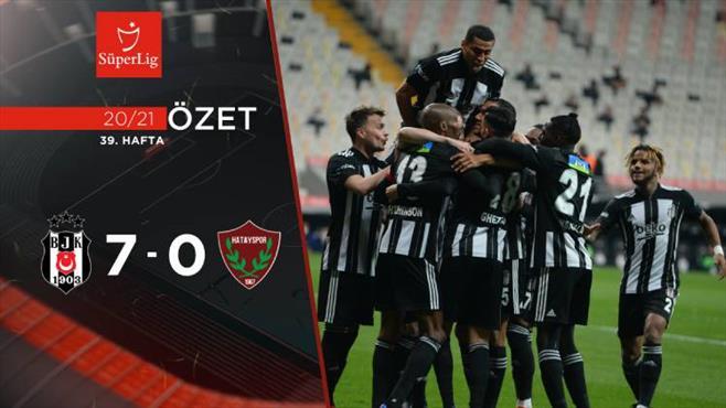 ÖZET   Beşiktaş 7-0 Atakaş Hatayspor