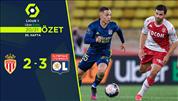 ÖZET   Monaco 2-3 Lyon