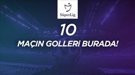 İZLE | 41. haftada atılan tüm goller