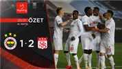 ÖZET | Fenerbahçe 1-2 DG Sivasspor