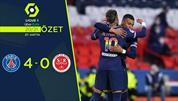 ÖZET   PSG 4-0 Reims