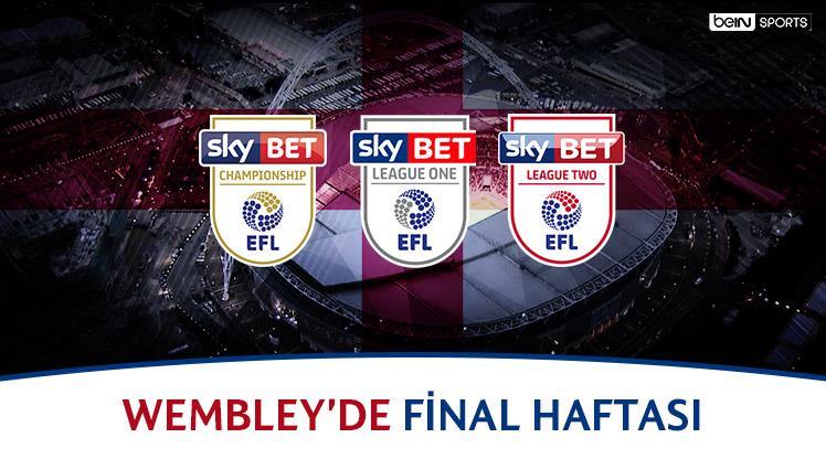Wembley'de final haftası