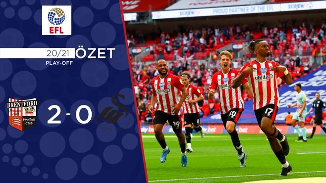 ÖZET | Brentford ilk kez Premier Lig'de!