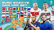 EURO 2020'ye dair her şey burada