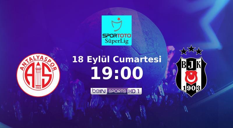 CANLI   Antalya'da ilk 11'ler netleşti!