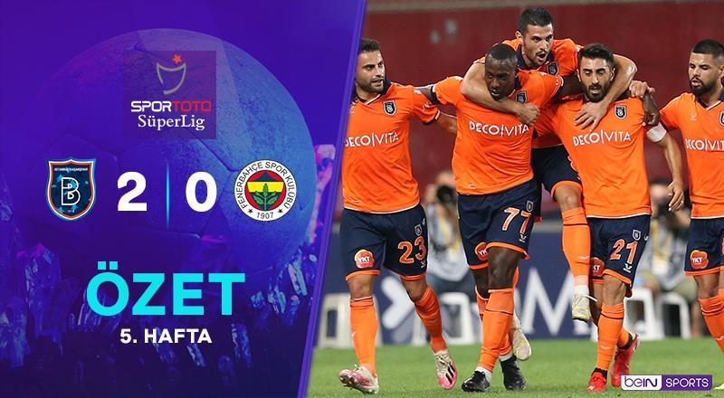 ÖZET | M. Başakşehir 2-0 Fenerbahçe