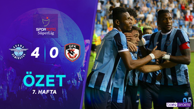 ÖZET   Adana Demirspor 4-0 Gaziantep FK