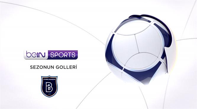Sezonun Golleri: Medipol Başakşehir - 3